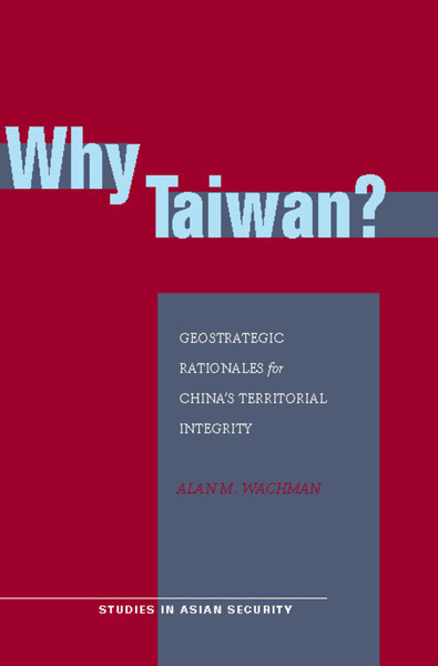 Cover of Why Taiwan? by Alan M. Wachman